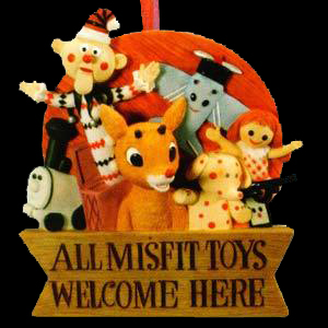 all_misfit_toys_welcome_here